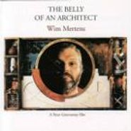Wim Mertens, Belly Of An Architect [OST] (CD)