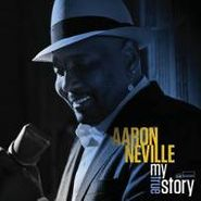 Aaron Neville, My True Story (CD)