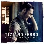 Tiziano Ferro, El Amor Es Una Cosa Simple (CD)