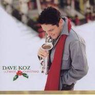 Dave Koz, Ultimate Christmas (CD)