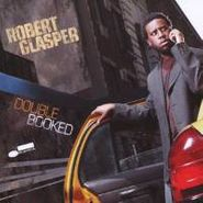 Robert Glasper, Double Booked (CD)