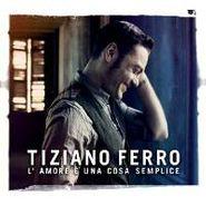 Tiziano Ferro, L'Amore È Una Cosa Semplice (CD)