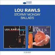 Lou Rawls, Stormy Monday / Ballads (CD)