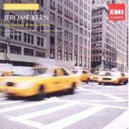 Jerome Kern, American Classics: The Jerome Kern Treasury (CD)