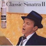 Frank Sinatra, Classic Sinatra II (CD)