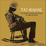 Taj Mahal, Ultrasonic Studios, Long Island, October 15th 1974 (CD)