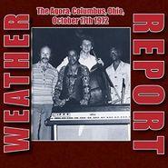 Weather Report, The Agora, Columbus, Ohio, October 17th 1972 (CD)