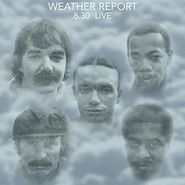 Weather Report, 8.30 Live (CD)