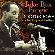 Doctor Ross & His Jump & And Jive Boys, Juke Box Boogie (CD)