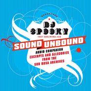 DJ Spooky That Subliminal Kid, Sound Unbound (CD)