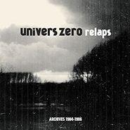 Univers Zéro, Relaps/Archives 1984-1986 (LP)