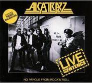 Alcatrazz, Live Sentence (CD)
