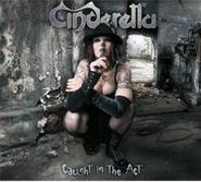 Cinderella, Caught In The Act (CD)