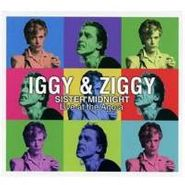 Iggy Pop, Iggy & Ziggy: Sister Midnight Live At The Agora (CD)