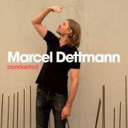 Marcel Dettmann, Conducted (CD)