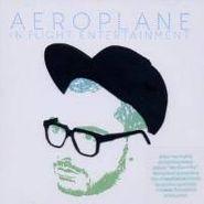 Aeroplane, In Flight Entertainment (CD)