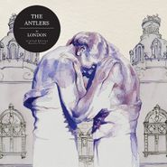 The Antlers, In London (LP)