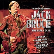 Jack Bruce, The Early Days: Broadcast Archives (CD)