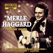 Merle Haggard, Swingin Doors: Radio Broadcast (CD)