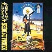 Karma To Burn, Almost Heathen (CD)