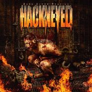 Hackneyed, Burn After Reaping (CD)