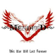 Mendeed, This War Will Last Forever (CD)