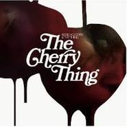 Neneh Cherry, The Cherry Thing (LP)
