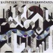 Hauschka, Foreign Landscapes (CD)