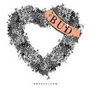 """Honeyblood, Bud (7"""")"""