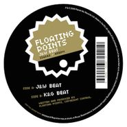 "Floating Points, J&W Beat (12"")"