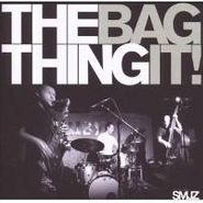 The Thing , Bag It! (CD)