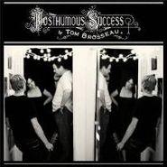 Tom Brosseau, Posthumous Success (LP)