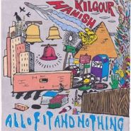Hamish Kilgour, All Of It & Nothing (LP)
