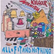 Hamish Kilgour, All Of It & Nothing (CD)