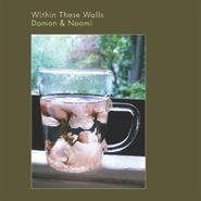 Damon & Naomi, Within These Walls (CD)