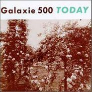 Galaxie 500, Today (LP)