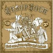 Aesop Rock, Fast Cars, Danger, Fire & Knives (CD)