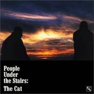 """People Under The Stairs, The Cat (12"""")"""