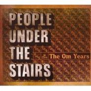 People Under The Stairs, Om Years (CD)