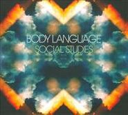 Body Language, Social Studies (CD)