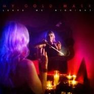 My Gold Mask, Leave Me Midnight (CD)