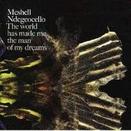 Meshell Ndegeocello, The World Has Made Me The Man Of My Dreams (CD)