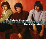 The Walker Brothers, My Ship Is Coming In: The Collection (CD)