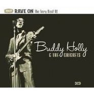 Buddy Holly & The Crickets, Rave On: The Very Best Of Buddy Holly & The Crickets (CD)