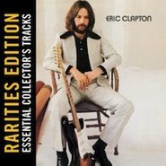 Eric Clapton, Eric Clapton: Rarities Edition (CD)