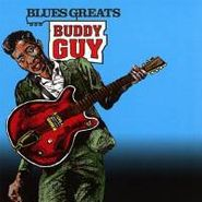 Buddy Guy, Blues Greats: Buddy Guy (CD)