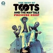 Toots & The Maytals, Pressure Drop: The Best Of Toots and The Maytals (CD)