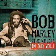 Bob Marley & The Wailers, Vol. 1-In Dub (LP)