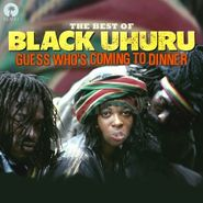 Black Uhuru, Guess Who's Coming To Dinner: The Best Of... (CD)
