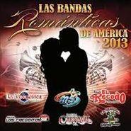Various Artists, Bandas Romanticas De America 2013 (CD)